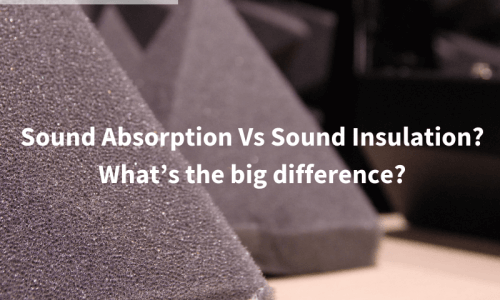 Sound Absorption Vs Sound Insulation? What's the big difference?