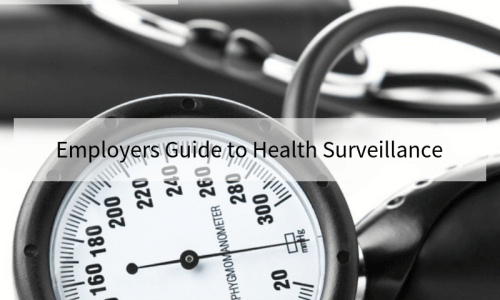 Employers Guide to Health Surveillance