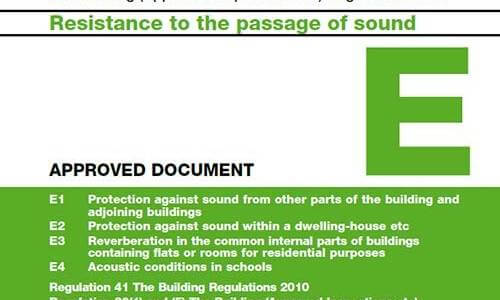 A review of Building Regulations Approved Document E: Sound Insulation & Sound Testing for Part E of the Building Regulations -